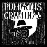 Pumpkins Criminal