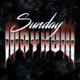 Sunday Mayhem