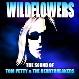 Wildflowers-the Sound Of Tom Petty & The Heartbreakers