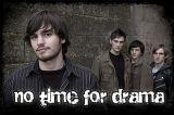 No Time For Drama